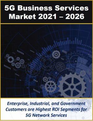 5G Business Services Market - Mind Commerce