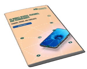 5G Mobile Devices, Features, and Technologies: Vendors, Trends, and Forecasts - ABIリサーチ