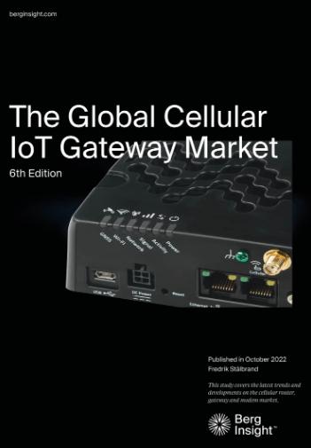 The Global Cellular IoT Gateway Market - Berg Insight